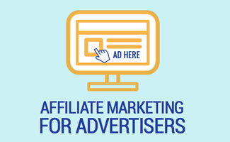 Affiliate Marketing for Advertisers
