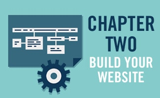 Chapter Two: Build Your Website