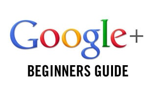 Google Plus beginners guide