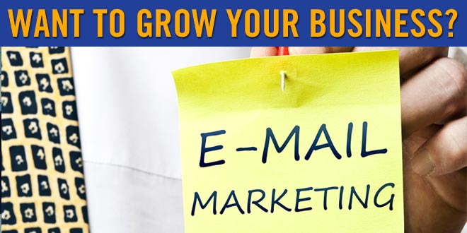 Want to Grow Your Business? We Show You the Ins and Outs of Email Marketing