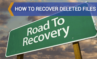 Road to recovery sign: How to Recover Deleted Files