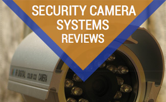 Security camera: Security Camera System Reviews